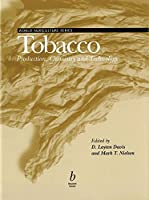 Tobacco: Production, Chemistry and Technology (World Agriculture Series)