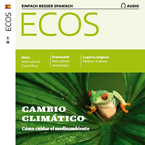 ECOS Audio - Cambio climático: Cómo cuidar el medioambiente. 4/2019     Spanisch lernen Audio - Wie man die Umwelt schützen kann              By:                                                                                                                                 Covadonga Jiménez                               Narrated by:                                                                                                                                 div.                      Length: 1 hr and 3 mins     Not rated yet     Overall 0.0
