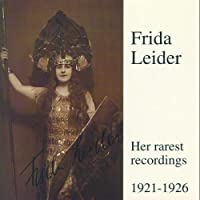 Legendary Voices 3: Frida Leider Rarest Recordings (2000-12-19)