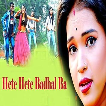 Hete Hete Badhal Ba