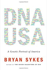 DNA USA: A Genetic Portrait of America by Sykes, Bryan (2012) Hardcover Hardcover
