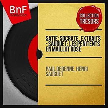 Satie: Socrate, extraits - Sauguet: Les pénitents en maillot rose (Collection trésors, mono version)