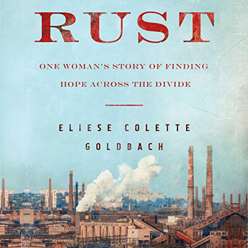 Rust Audiobook By Eliese Goldbach cover art