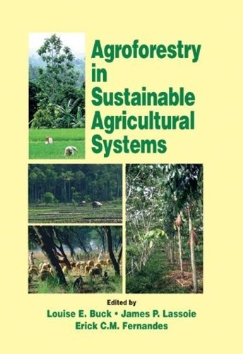Agroforestry in Sustainable Agricultural Systems (Advances in Agroecology) (English Edition)