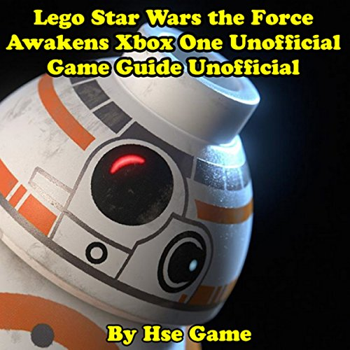 Lego Star Wars the Force Awakens Xbox One Unofficial Game Guide audiobook cover art