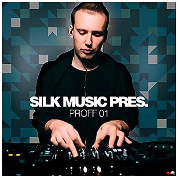 Silk Music Pres. PROFF 01
