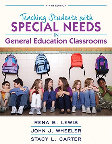 Revel for Teaching Students with Special Needs in General Education Classrooms with Loose-Leaf Version (9th Edition)