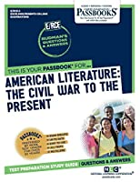American Literature: The Civil War To The Present