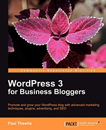 WordPress 3 For Business Bloggers (English Edition)