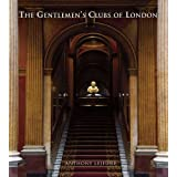The Gentlemen's Clubs of London