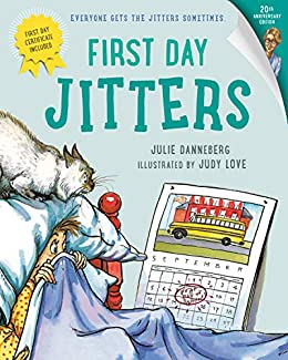 First Day Jitters (The Jitters Book 1) by [Julie Danneberg, Judy Love]
