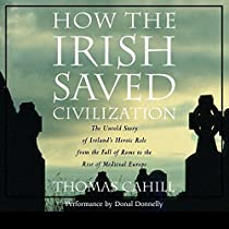 an analysis of ireland in the middle ages in how the irish saved civilization by thomas cahills How the irish saved civilization: the untold story of ireland's heroic role from the fall of rome to the rise of medieval europe is a non-fiction historical book written by thomas cahill.
