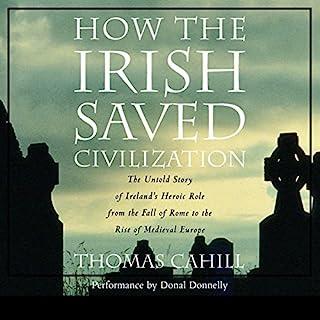 How the Irish Saved Civilization audiobook cover art