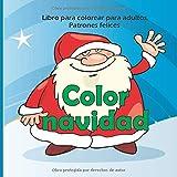 Color navidad - Libro para colorear para adultos - Patrones felices (Buena navidad para colorear)