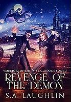 Revenge of the Demon: Premium Hardcover Edition