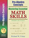 Mastering Essential Math Skills PRE-ALGEBRA CONCEPTS....INCLUDING AMERICA S MATH TEACHER DVD WITH OVER 6 HOURS OF LESSONS!