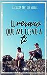 El verano que me llevó a ti: Premio literario Amazon 2019. Una novela lgtb sobre amores de verano. par Reverté Villar