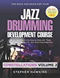 Jazz Drumming Development: Improve Your Drumming Step-by-Step with These Coordination Exercises for Jazz Drumming Beginners