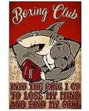 Dafony Cartel de metal con diseño de club de boxeo en el anillo I Go to Lose My Mind and Find My Soul para colgar en la pared, diseño retro, estilo vintage, regalo de patio, bar, café