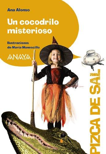 Un cocodrilo misterioso (LITERATURA INFANTIL (6-11 años) - Pizca de Sal)