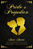 Pride and Prejudice: Golden Classics