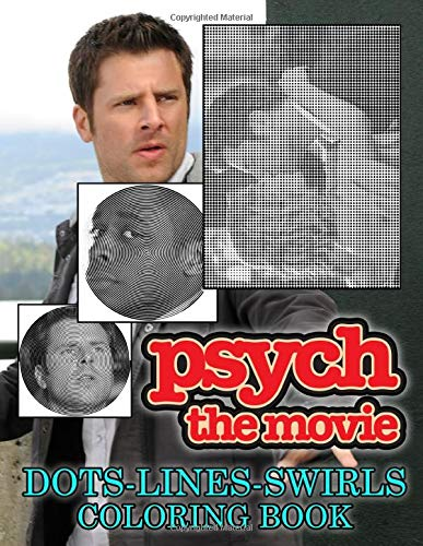 Psych The Movie Dots Lines Swirls Coloring Book: Excellent Psych The Movie Adult Swirls-Dots-Diagonal Activity Books