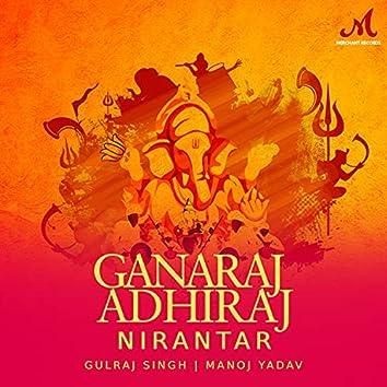 Ganaraj Adhiraj Nirantar
