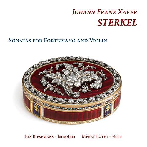 Johann Franz Xaver Sterkel: Sonatas / Luthi
