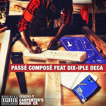 Passé composé (feat. Dix-Iple Deca)
