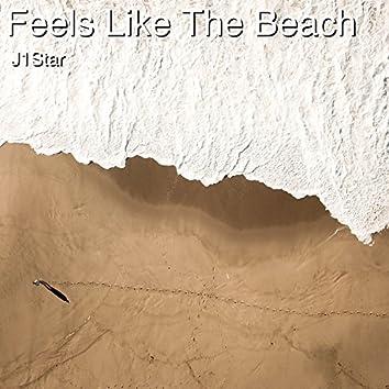 Feels Like the Beach