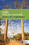 Loin sous les ravenales by Annick De Comarmond (January 17,2011) - Nouveaux auteurs (January 17,2011)