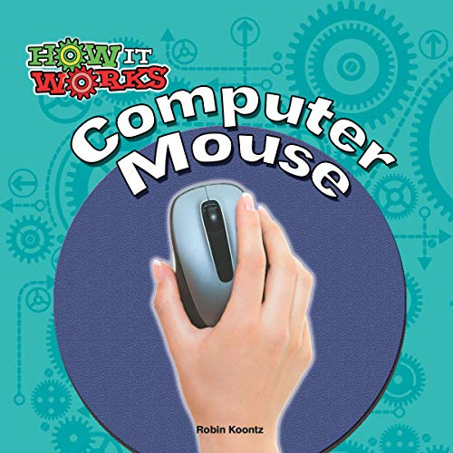 Computer Mouse (How It Works) (English Edition)