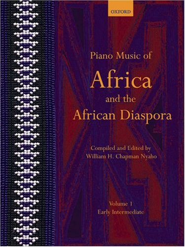 Nyaho, W: Piano Music of Africa and the African Diaspora Vol: Early Intermediate (Piano Music of the African Diaspora)