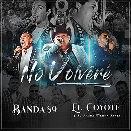 Banda 89 & El Coyote Y Su Banda Tierra Santa