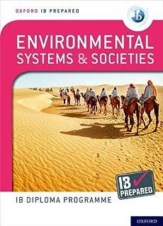 Oxford IB Diploma Programme: IB Prepared: Environmental Systems and Societies