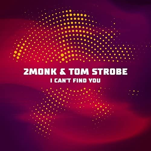 2MONK & Tom Strobe