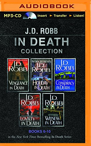 J. D. Robb In Death Collection Books 6-10: Vengeance in Death, Holiday in Death, Conspiracy in Death, Loyalty in Death, Witness in Death - Book  of the In Death