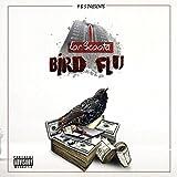 Bird Flu [Explicit]