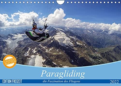 Paragliding - die Faszination des Fliegens (Wandkalender 2022 DIN A4 quer)