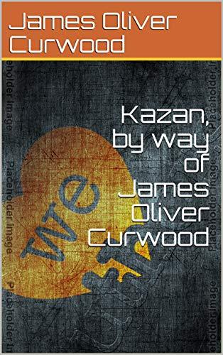 Kazan: The Wolf Dog (English Edition)