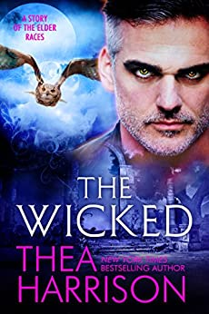 The Wicked: A Novella of the Elder Races by [Thea Harrison]