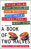 A Book of Two Halves: Football Short Stories