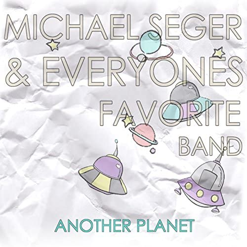 Michael Seger & Everyone's Favorite Band