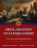 Declaration Statesmanship: A Course In American Government Teachers Manual