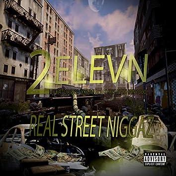 Real Street Niggaz