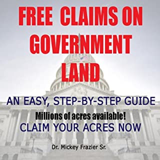 Free Claims on Government Land, Claim Your Acres Now! cover art