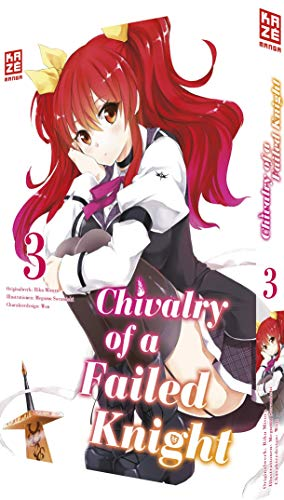 Chivalry of a Failed Knight - Band 03