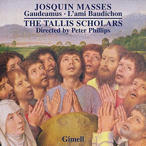 des Prez: Messen - Gaudeamus - l'ami Baudichon