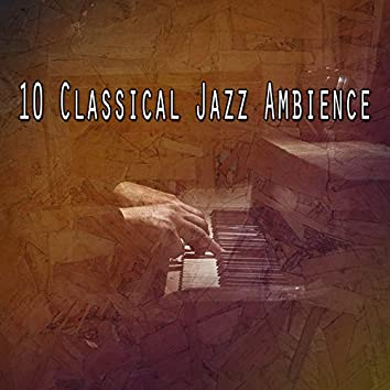10 Classical Jazz Ambience
