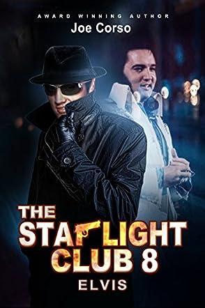 The Starlight Club 8: Elvis: